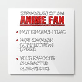 Anime Struggles Manga Meme Metal Print