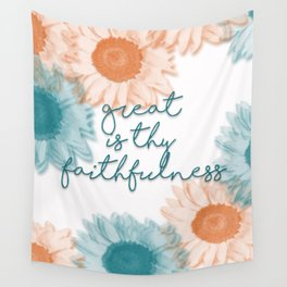Great is Thy Faithfulness Wall Tapestry