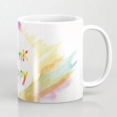 Think Happy Mug