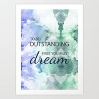 Be Outstanding Art Print