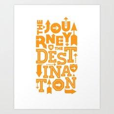 Orange Type Journey Quote  Art Print