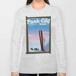 Park City Utah To Ski Long Sleeve T-shirt