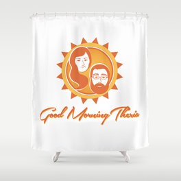 D&R: Good Morning Theria Shower Curtain