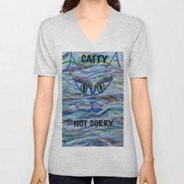 Catty not Sorry Unisex V-Neck