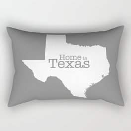Texas is Home - state outline on gray Rectangular Pillow