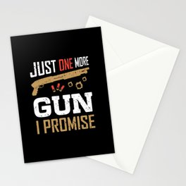 Just One More Gun I Promise Funny Gun Lover Saying Weapon Stationery Cards