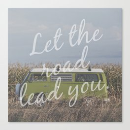Let the road lead you. Canvas Print