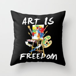Art Is Freedom - Colorful Paint Tools Artist Painter Illustration Throw Pillow