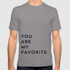 YOU ARE MY FAVORITE Tri-Grey Mens Fitted Tee LARGE