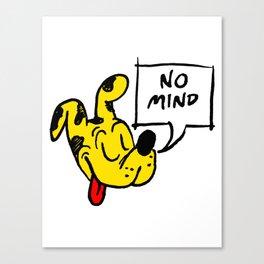 No Mind Canvas Print