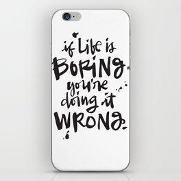 You > Boredom  iPhone Skin