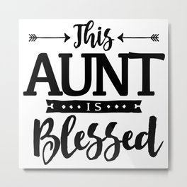 Aunt Is Blessed Christian Mothers Day Metal Print