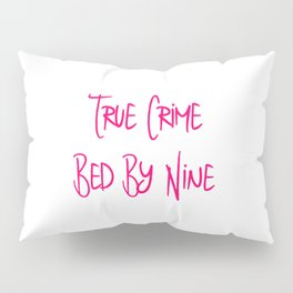 True Crime Bed By Nine Cute Mystery Detective Pillow Sham