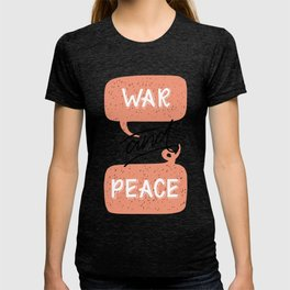 War and Peace hand lettering T-shirt