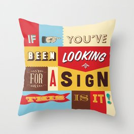 Typography Sign No.1 Throw Pillow