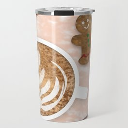 You're the Gingerbread to My Latte Travel Mug