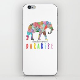 She'd dreamf of paradise iPhone Skin
