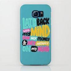 laid back Slim Case Galaxy S6