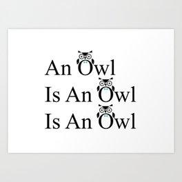 An owl is Art Print