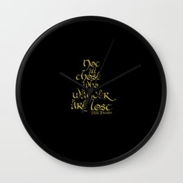 Tolkien Quote - Gold On Black Wall Clock