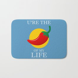 U're the Spice of my Life Bath Mat