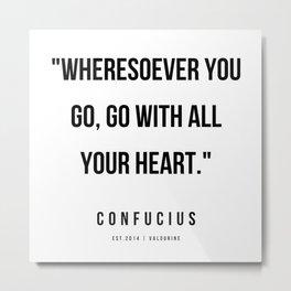 26   | Confucius Quotes | 200202 Metal Print