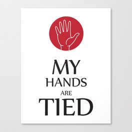 My hands are tied Canvas Print