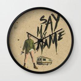 say my name Wall Clock
