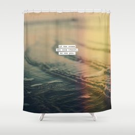 Calm Yourself Shower Curtain