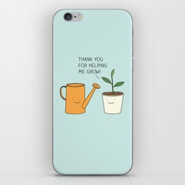 Thank you for helping me grow! iPhone Skin