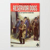 reservoir dogs Canvas Prints featuring RESERVOIR DOGS by Ads Libitum