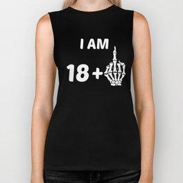 I Am 18 Plus Middle Finger Skeleton 19th Birthday Biker Tank