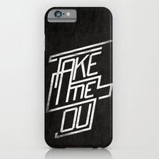 Take me Out iPhone 6s Slim Case