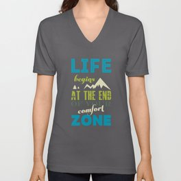 Life begins at the end of your comfort zone. Unisex V-Neck