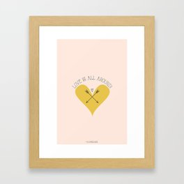 Love is all around Framed Art Print