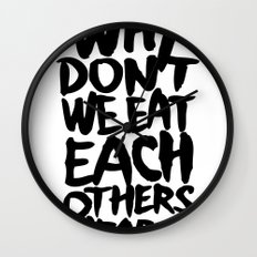 Why don't we eat each others heart? | Light Wall Clock