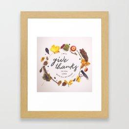 Psalm 9:1 Give Thanks Framed Art Print