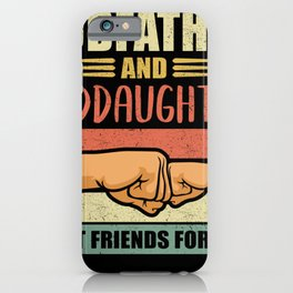Godfather Goddaughter Godchild and Godfather Gift iPhone Case