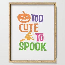 Too Cute To Spook Happy Halloween Trick Or Treat Serving Tray