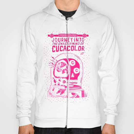 journey in to the ghastly mind of cucacolor Hoody