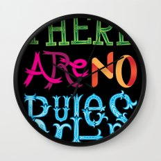 There are no Rules Wall Clock