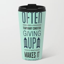 Lab No. 4 Being defeated is often a temporary condition Marilyn vos savant Quote poster Travel Mug