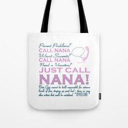 JUST CALL NANA! Tote Bag
