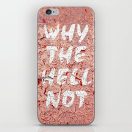Why the hell not iPhone Skin
