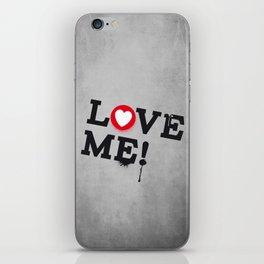 Love Me ! iPhone Skin