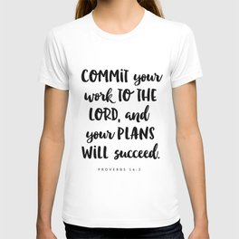 Proverbs 16:3 - Bible Verse T-shirt