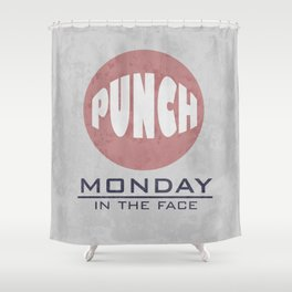 Punch Monday in the face - Red, Blue & Gray Shower Curtain