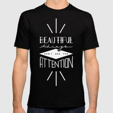 Beautiful Things Don't Ask For Attention Mens Fitted Tee MEDIUM Black