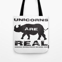 Unicorns Are Real Tote Bag