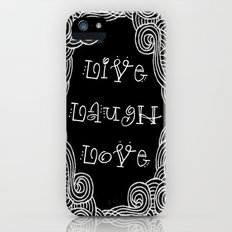 Live Laugh Love Black iPhone (5, 5s) Slim Case